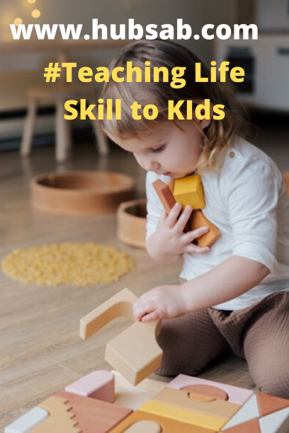 Teaching Life Skill to Kids
